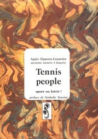 Agnès Figueras-Lenattier - Tennis people - Sport ou loisir ?.