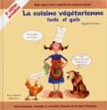 Agnès Florian - La cuisine végétarienne facile et gaie.