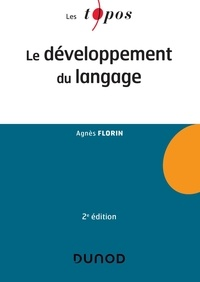 Agnès Florin - Le développement du langage.