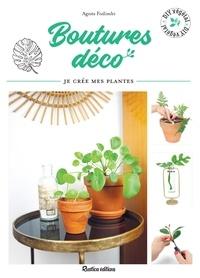 Manuels audio téléchargement gratuit Boutures déco  - Je crée mes plantes en francais par Agnès Fodimbi