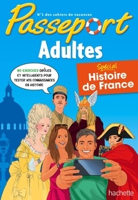 Agnès Gabrielli - Passeport Adulte - Spécial Histoire de France.