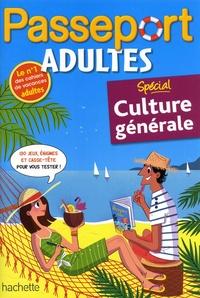Agnès Gabrielli - Passeport adultes Spécial culture générale.
