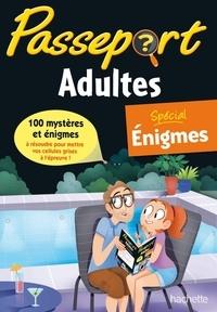 Agnès Gabrielli - Passeport Adultes - Spécial énigmes.