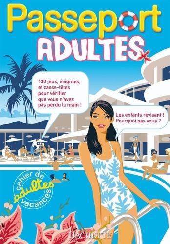 Agnès Gabrielli - Passeport adultes - Cahier de vacances adultes.