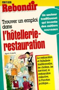 Agnès Gaudu - Trouver un emploi dans l'hôtellerie-restauration.