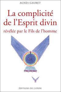 Livres audio gratuits à télécharger pour ipad La complicité de l'Esprit divin révélée par le Fils de l'homme