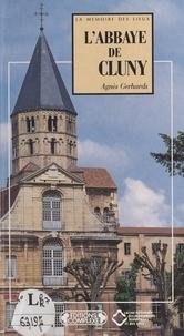 Agnès Gerhards - L'abbaye de Cluny.
