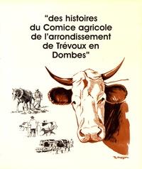 """Agnès Gonnet-Planche et Anne Rimaud - """"Des histoires du Comice agricole de l'arrondissement de Trévoux en Dombes""""."""