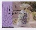 Agnès Granouillac - Provence au point de croix.