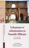 Agnès Groslambert - Urbanisme et urbanisation en Numidie militaire - Actes du colloque organisé les 7 et 8 mars 2008 par l'Université Lyon 3.