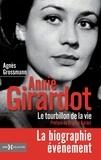Agnès Grossmann - Annie Girardot - Le tourbillon de la vie.