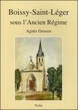 Agnès Gruson - Boissy-Saint-Léger sous l'Ancien Régime.