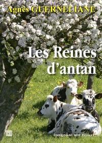 Agnès Guerneliane - Les reines d'antan.