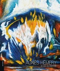 Agnès Hémery - 30 ans de peinture.