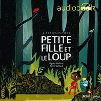 Agnès Hollard et Rémi Saillard - Petite Fille et le loup.