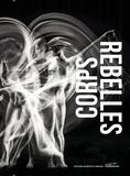 Agnès Izrine - Corps rebelles.