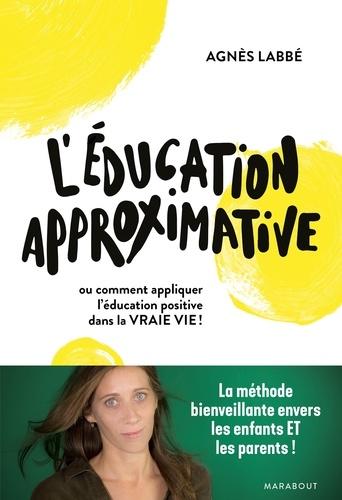 L'éducation approximative
