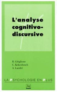 Agnès Landré et Christiane Kekenbosch - L'analyse cognitivo-discursive.