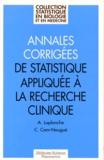 Agnès Laplanche et Catherine Com-Nougué - Annales corrigées de statistique appliquée à la recherche clinique.