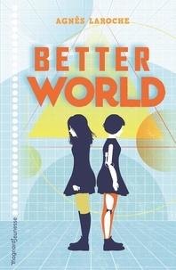 Agnès Laroche - Better World.