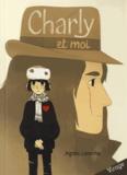 Agnès Laroche - Charly et moi.