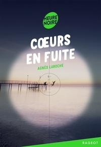 Agnès Laroche - Coeurs en fuite.