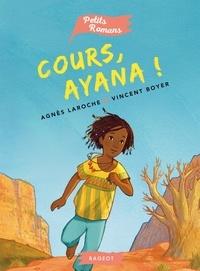 Agnès Laroche et Vincent Boyer - Cours, Ayana !.