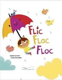 Agnès Laroche - Flic flac floc.