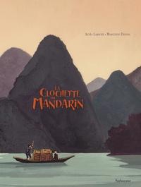 Agnès Laroche et Marcelino Truong - La clochette du mandarin.
