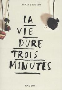 Deedr.fr La vie dure trois minutes Image