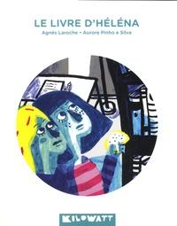 Agnès Laroche - Le livre d'Héléna.