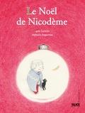 Agnès Laroche et Stéphanie Augusseau - Le Noël de Nicodème.
