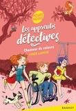 Agnès Laroche - Les apprentis détectives  : Chasseur de voleurs.