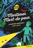 Agnès Laroche - Mortimer Mort-de-peur : La forêt des cauchemars.
