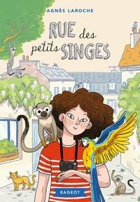 Agnès Laroche - Rue des petits singes.