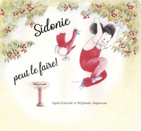 Agnès Laroche et Stéphanie Augusseau - Sidonie peut le faire.