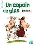 Agnès Laroche et Philippe Bucamp - Un copain de plus.