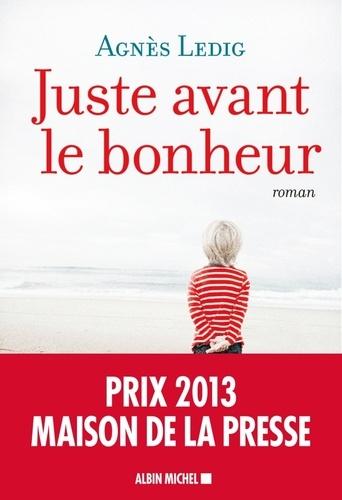 Juste avant le bonheur - Format ePub - 9782226288943 - 6,99 €