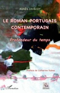 Agnès Levécot - Le roman portugais contemporain - Profondeur du temps.