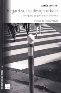 Regard sur le design urbain - Intrigues de piétons ordinaires.pdf