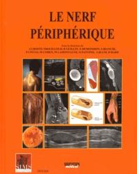 Agnès Lhoste-Trouilloud et Raphaël Guillin - Le nerf périphérique.