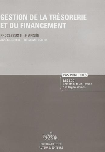 Agnès Lieuter et Christiane Corroy - Gestion de la trésorerie et du financement Processus 6-2e Année - Enoncé.