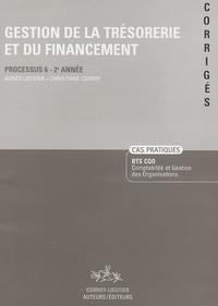 Agnès Lieuter et Christiane Corroy - Gestion de la trésorerie et du financement Processus 6-2e Année - Corrigés.
