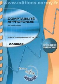 Comptabilité approfondie UE 10 du DCG- Corrigé - Agnès Lieutier  