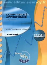 Comptabilité approfondie UE 10 du DCG- Corrigé - Agnès Lieutier |
