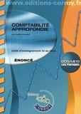 Agnès Lieutier - Comptabilité approfondie UE 10 du DCG - Enoncé.