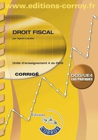 Agnès Lieutier - Droit fiscal, DCG/UE4 cas pratiques - Unité d'enseignement 4 du DCG - Corrigé.