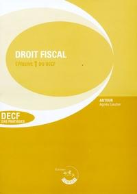 Agnès Lieutier - Droit fiscal Epreuve 1 du DECF - Cas pratiques.