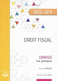 Agnès Lieutier et Bertrand Beringer - Droit fiscal UE 4 du DCG - Corrigé.