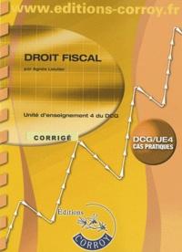 Agnès Lieutier - Droit fiscal UE4 du DCG - Corrigé.